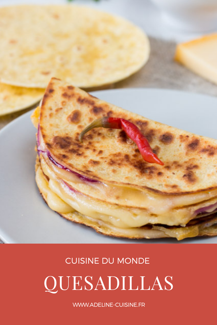 Quesadillas recette facile mexicaine
