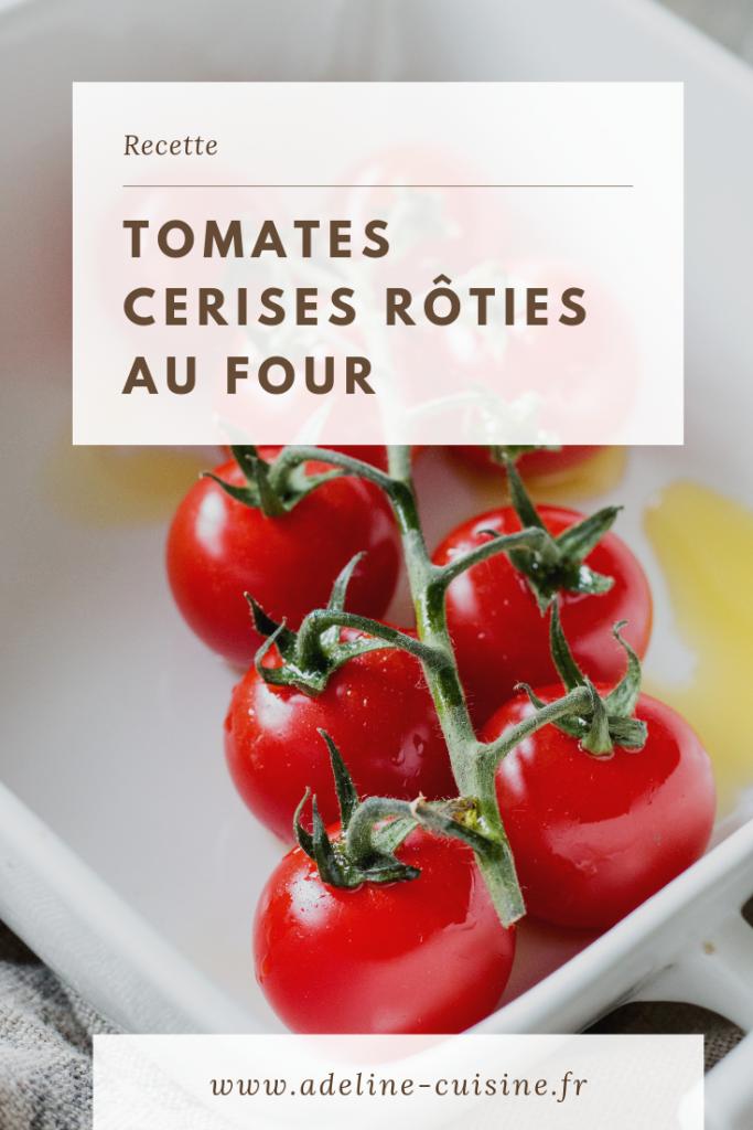 Tomates cerises rôties au four recette facile et rapide