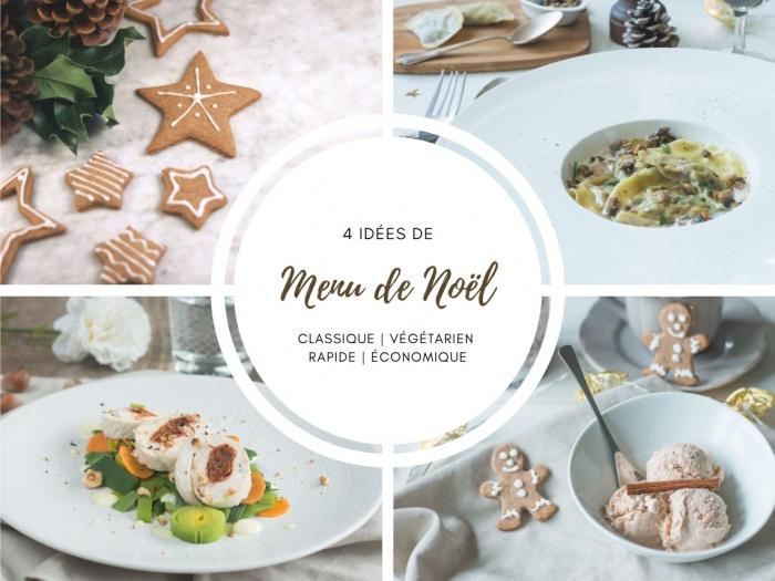 Menu de Noël idées recettes classiques vegetariennes pas chères et rapides