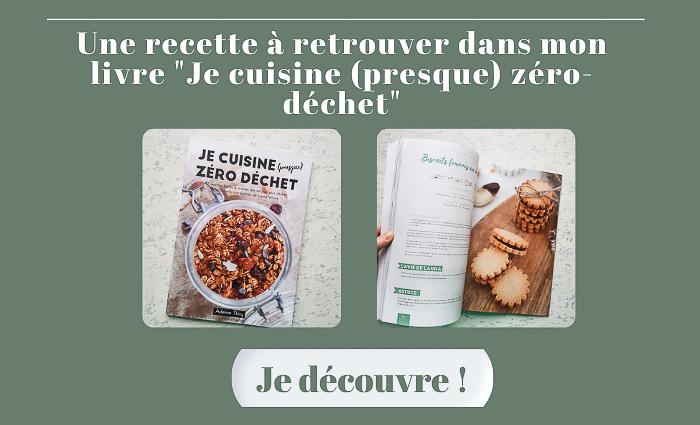 """Recettes livre """"Je cuisine (presque) zéro déchet"""""""